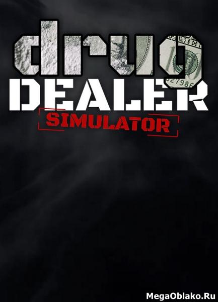 Drug Dealer Simulator (2020/RUS/ENG/MULTi10/Full/RePack by xatab)