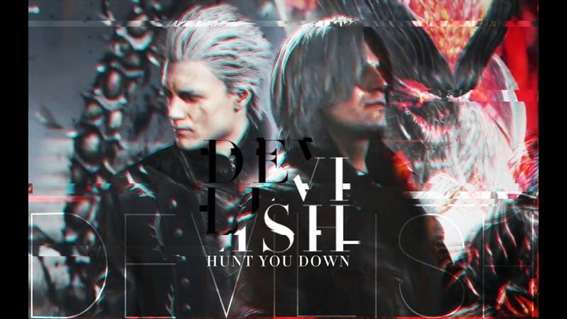 【Devil May Cry 5】【DanteVergil】hunt you down