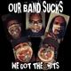 Our Band Sucks - Popcorn