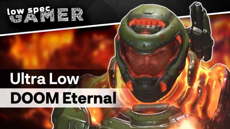 Doom Eternal on a low end PC Here's how