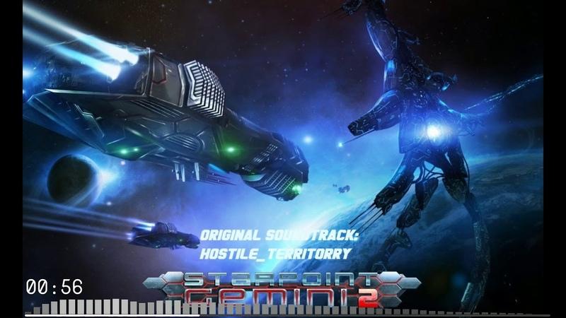Starpoint Gemini 2 OST Hostile Territory