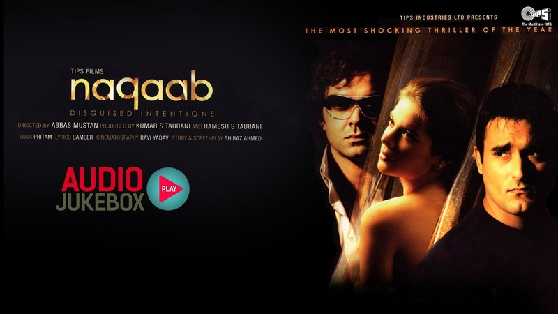 Naqaab Audio Songs Jukebox Bobby Deol Akshaye Khanna Urvashi Sharma Pritam