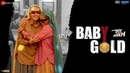 Baby Gold Saand Ki Aankh Bhumi P Taapsee P Vishal Mishra Ft Sona Mohapatra Jyotica Tangri