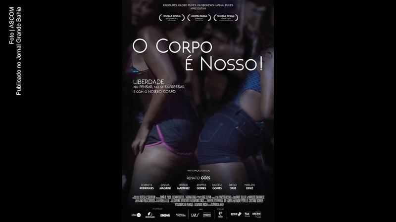 Trailer do documentário 'O Corpo é Nosso!'