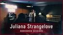 Juliana Strangelove - Mulholland Drive | Abandoned Sessions