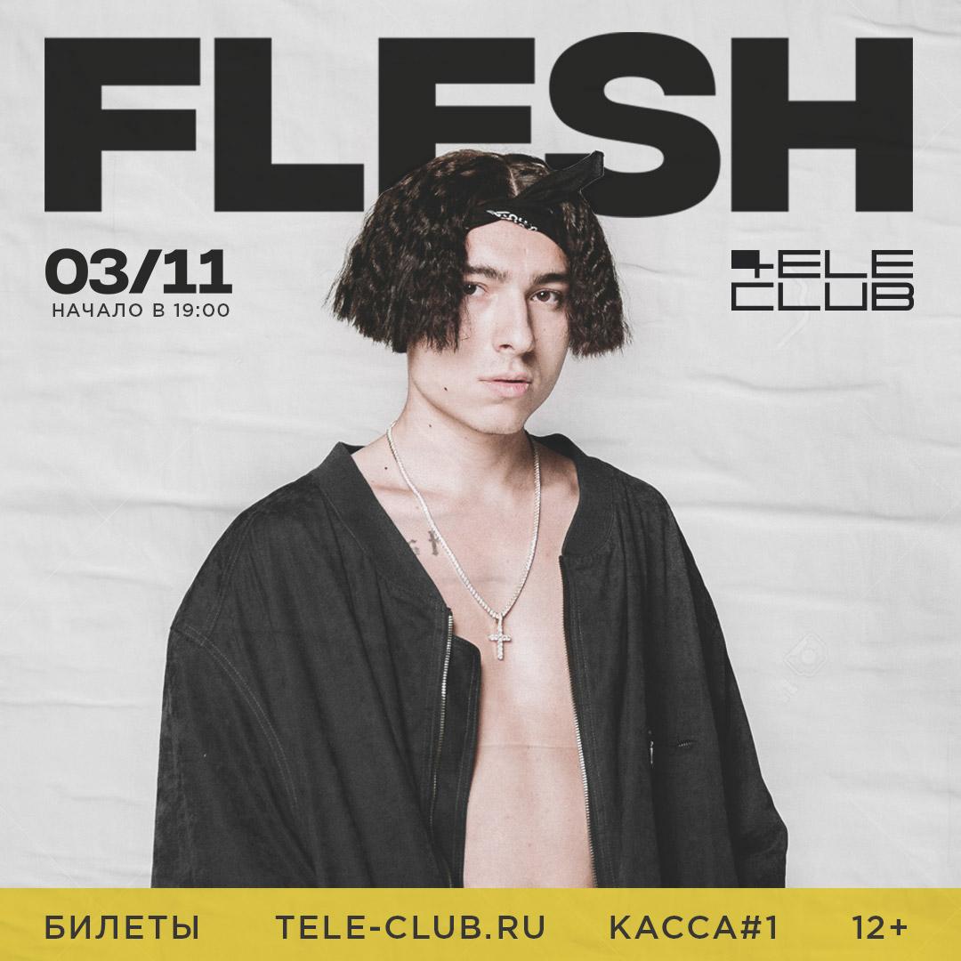 Афиша Екатеринбург FLESH 3.11 Екатеринбург, Телеклуб