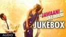 Yeh Jawaani Hai Deewani Full Songs Jukebox 1 Ranbir Kapoor Deepika Padukone