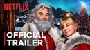The Christmas Chronicles 2 starring Kurt Russell Goldie Hawn Trailer Netflix