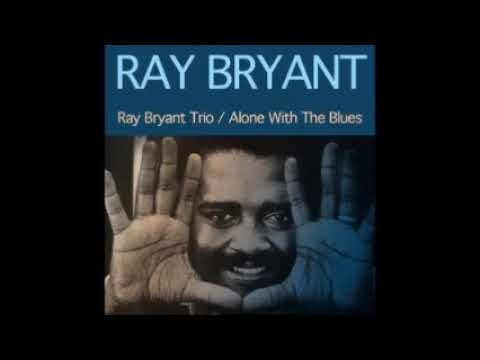 RAY BRYANT Cubano Chant Little Susie Lover Man Night In Tunisia