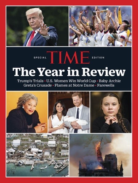 Time Special Edition A Year in Review 2019