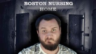 УЖАСЫ В ДОМЕ ПРЕСТАРЕЛЫХ - Boston Nursing Home | ИНДИ-ХОРРОР