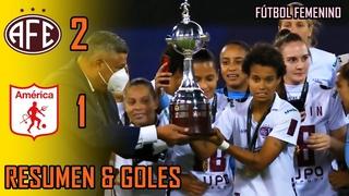FERROVIÁRIA FEMININO vs AMÉRICA DE CALI FEMENINO 2-1 | RESUMEN & GOLES | 2021