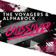 The Voyagers, Alpharock - Crossover