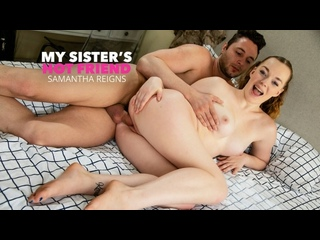 Samantha Reigns - My Sisters Hot Friend (14.11.2020)