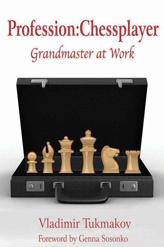 Vladimir Tukmakov_Profession Chessplayer - GM at Work 37dzUcdCTUg