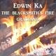 Edwin Ka - The Blacksmith's Fire