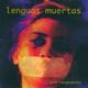 Lenguas Muertas - Zona Restringida (Atoxxxico)