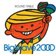 Round Table - Big Wave 2000