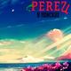 PereZ - Город мой
