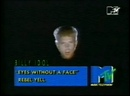Billy idol - eyes without a face mtv
