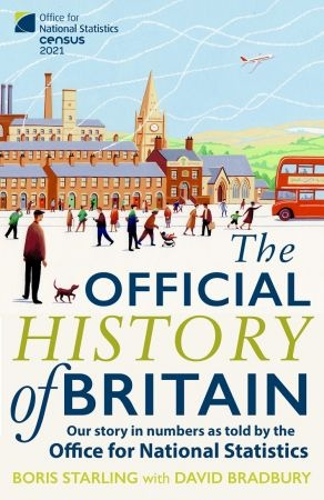 The Official History of Britain - Boris Starling