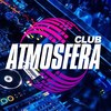 ★ ATMOSFERA Club ★