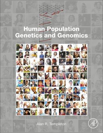 Human Population Genetics and Genomics-Academic Press