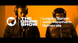 The Grime Show: Logan Sama with Newham Generals