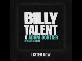 BILLY TALENT X ADAM GONTIER OF SAINT ASONIA