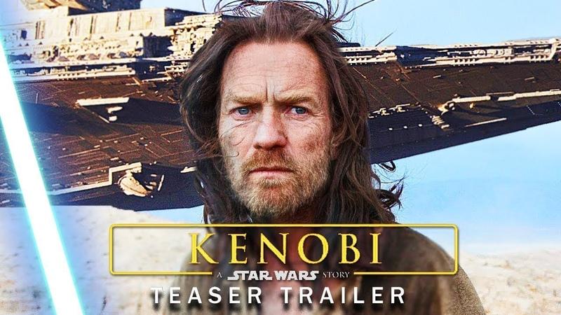 Obi-Wan KENOBI Disney (2020) A Star Wars Story - Teaser Trailer MashupConcept   Star Wars Series