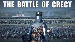 THE BATTLE OF CRECY 1346 l ENGLAND vs FRANCE + UNIT Medieval Kingdoms Mod l 4K l