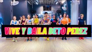 Vive y Baila Zumba   Beto Perez   Max Pizzolante   Dance Workout   Dance Fitness   Latin Music 2021