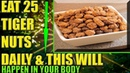 Eat Tiger Nuts Daily To Prevent Heart Attack, Colon Cancer Boost Fertility