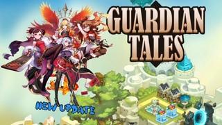 Guardian Tales. New Update... #233