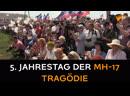 5 Jahrestag der MH 17 Tragödie So gedenken Menschen im Donbass