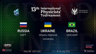 International Physicists' Tournament 2021 - Grand Finale