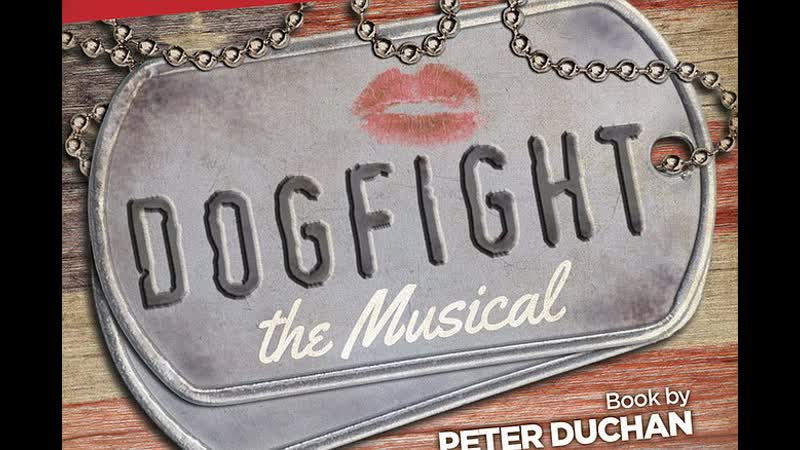 Dogfight Broadway Revival 2012 года