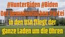 HunterBiden Biden Der Demokratischen Partei in den USA fliegt der ganze Laden um die Ohren!
