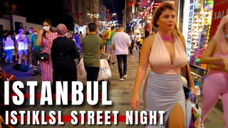 Istiklal Street |Night Walking Tour In The Beating heart Of Istanbul 17July 2021 |4k UHD 60fps