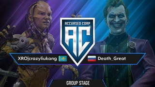 crazyliukang vs Death_Great   ACCURSED CORP - GROUP STAGE   FT3