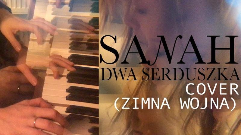 Sanah dwa serduszka cover ZIMNA WOJNA