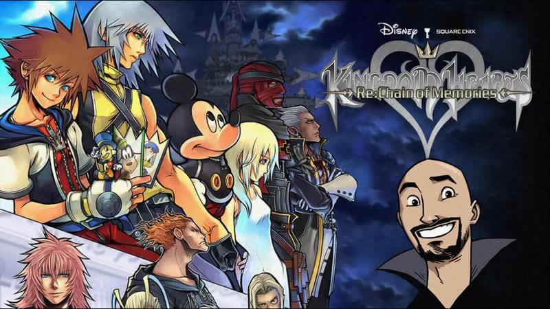 Долан М***к Возвращение Kingdom Hearts Chain of Memories