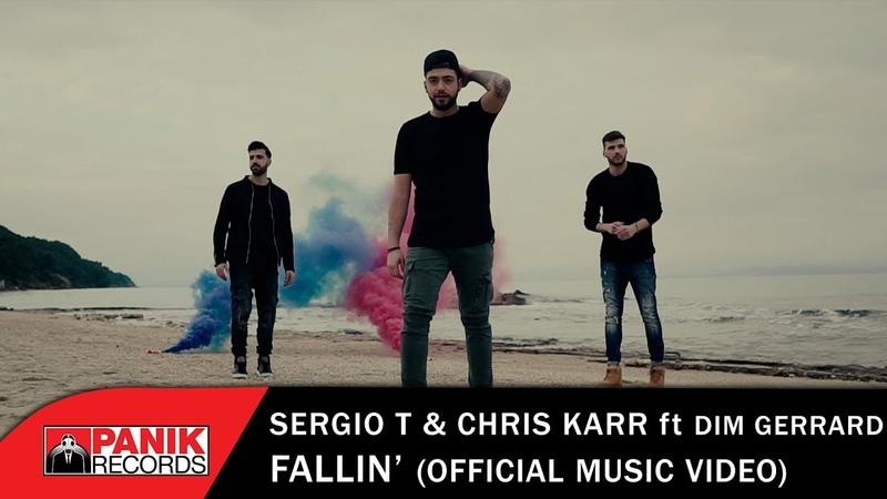 Sergio T Chris Karr feat Dim Gerrard Fallin Official Music Video