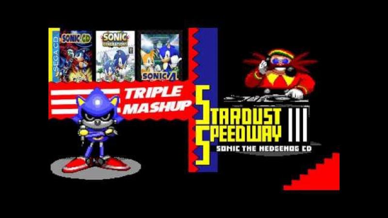 Metal Sonic [Stardust Speedway - bad future] Triple Mashup