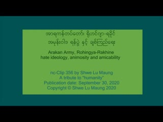nc-Clip 356 Arakan Army_ Rohingya-Rakhine hate ide(360P).mp4