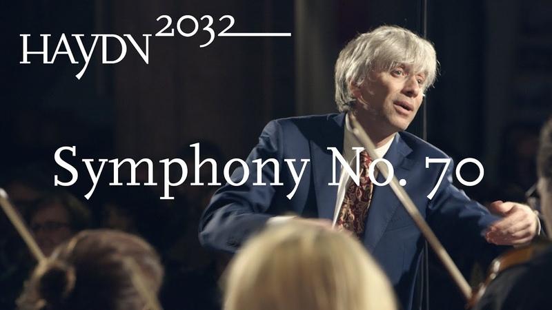 J Haydn Symphony No 70 Giovanni Antonini Il Giardino Armonico Haydn2032 live